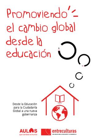 Cuaderno Aulas 2016: Promoviendo el cambio global desde la educación