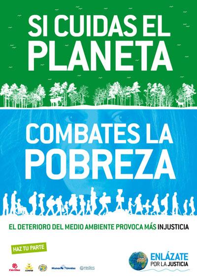 La campaña «Si Cuidas el Planeta, Combates la Pobreza» destaca la importancia de nuestros hábitos de vida para un modelo de desarrollo justo, solidario y sostenible