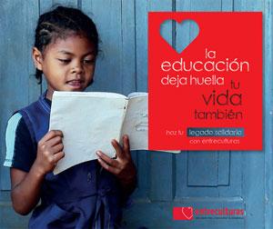 La educación deja huella, tu vida también: Testamento solidario