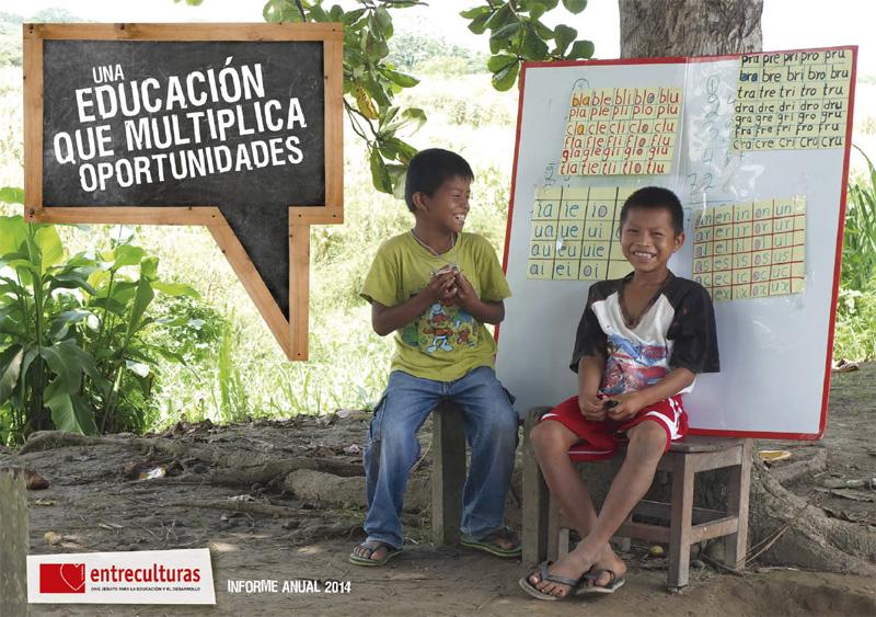 Informe anual 2014: una educación que multiplica oportunidades